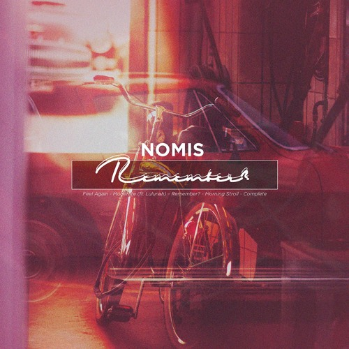 Nomis - Remember