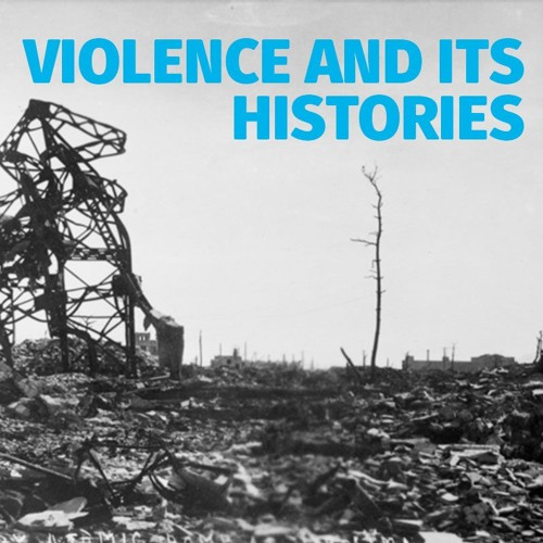 Violence and its Histories - Professor Philip Dwyer
