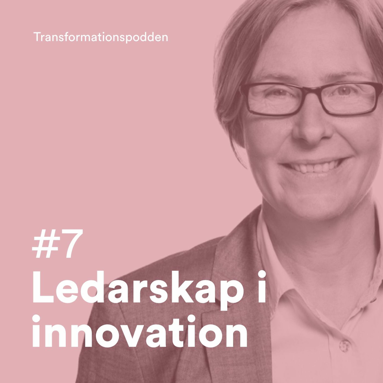 #7 - Ledarskap i innovation