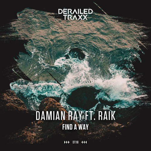 Damian Ray - Find A Way (feat. RAiK)