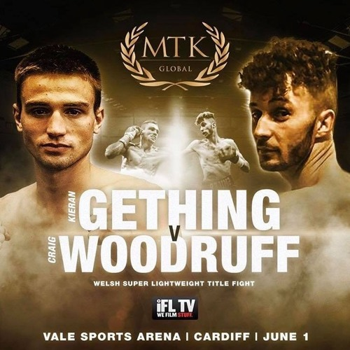 BW Pod #16! MTK Global mini-series: Kieran Gething and Craig Woodruff preview Welsh war