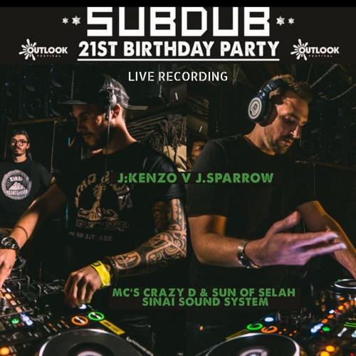 J.Kenzo b2b J.Sparrow Subdub 21st Birthday Sun Of Selah & Crazy D Live