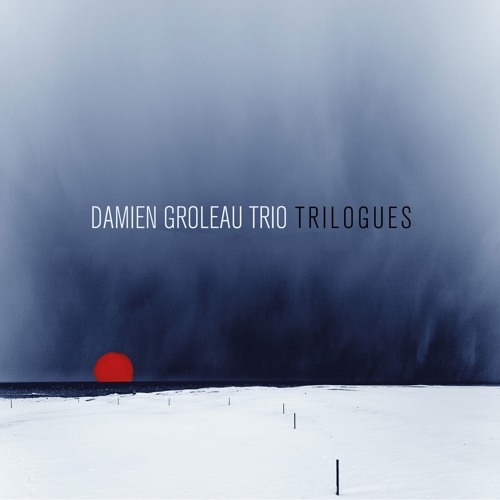 LE PASSAGE - Damien Groleau Trio