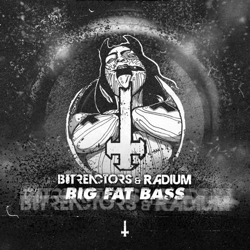 BRU068 - Bit Reactors & Radium - Big Fat Bass