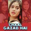 Chaal Gazab Hai - Pagalworld.vip