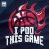 I Pod This Game - Episode 12 (May 28, 2019)