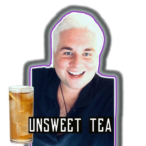 The Netflix Nanny presents The Unsweet Tea