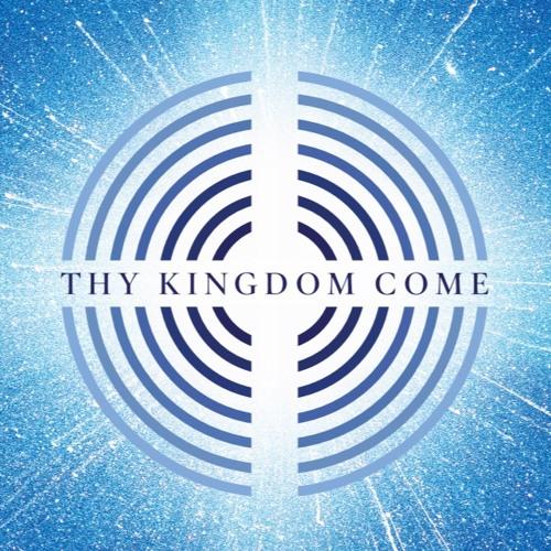 Thy Kingdom Come 2019
