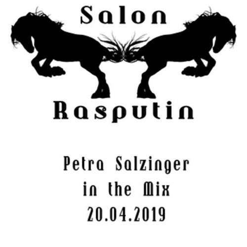 petra salzinger /salon rasputin/ osterMitschnitt/ 0419