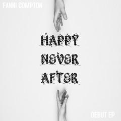 Don't Say I Didn't Warn You - Fanni Compton