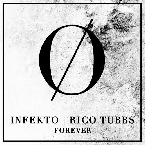 INFEKTO & RICO TUBBS | FOREVER (NIQW REMIX)