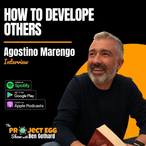 How to Develop Others: Agostino Marengo