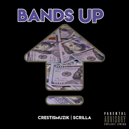 Bands Up ft. OTFScrilla300