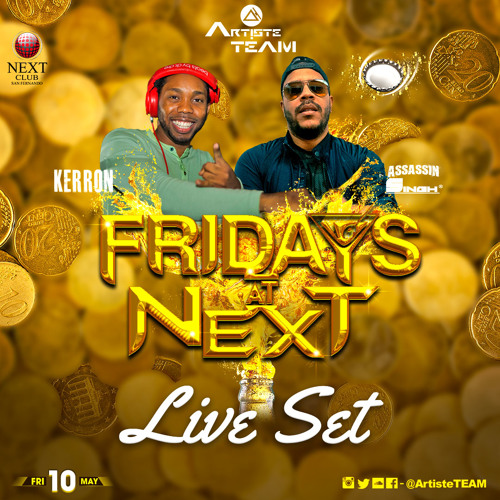 Fridays at Next Live Set May 10th 2019