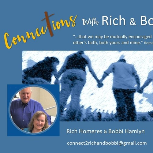 Connections with Rich & Bobbi
