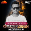 Deshi Trance Vol - 1.0 | DJ Amit Singh Official | Jannam I Love You Song Trance Remix |