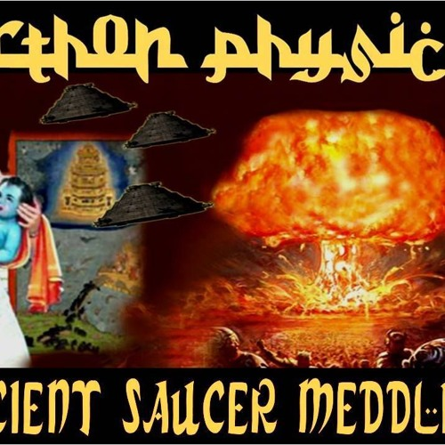 'ORTHON PHYSICS – ANCIENT SAUCER MEDDLING W/ BILLY CARSON' – MAY 27, 2019