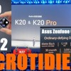 Redmi K20 & Redmi K20 Pro, Asus ZenFone 6 Edition 30, Vivo Nex 2#accrotidienne 28 Mai 2019