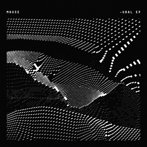 [AF023] MAUSE '—UBAL EP' [2019]