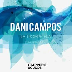 Dani Campos - La Trompetera (Original Mix)