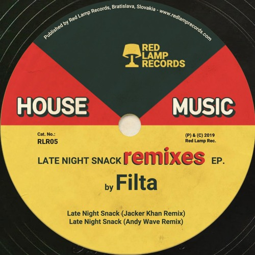 Filta - Late Night Snack Remixes EP