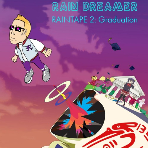 RAINTAPE 2: Graduation