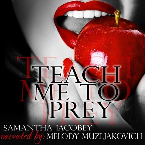 Teach Me To Prey Audio Sample