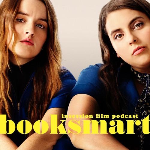 Booksmart / Top 3 Performances in Female-Led Comedies - Episode 327