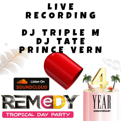 REMEDY DAY PARTY LIVE RECORDING
