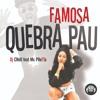 Famosa Quebra Pau - Dj Créu feat Mc Pretta 160 bpm