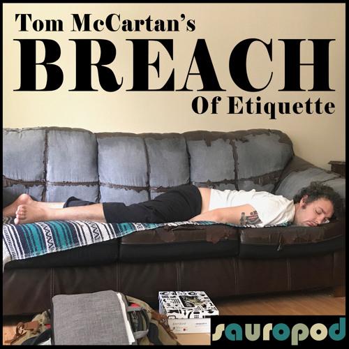 037: Breach Of Etiquette V
