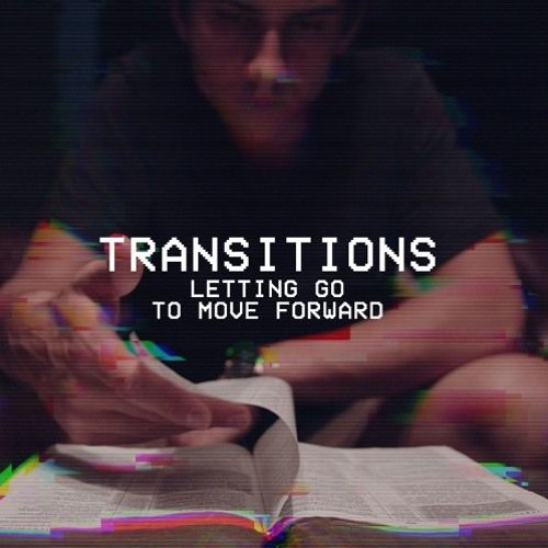 Transitions | Sacrifice May 26, 2019 Pastor Kyle Thompson