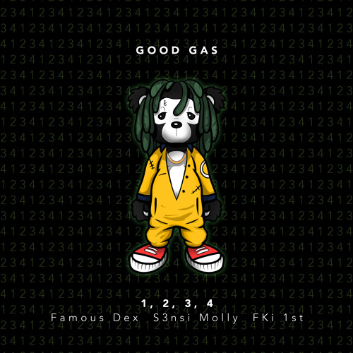 Good Gas - 1, 2, 3, 4 (feat. Famous Dex, S3nsi Molly & FKi 1st)
