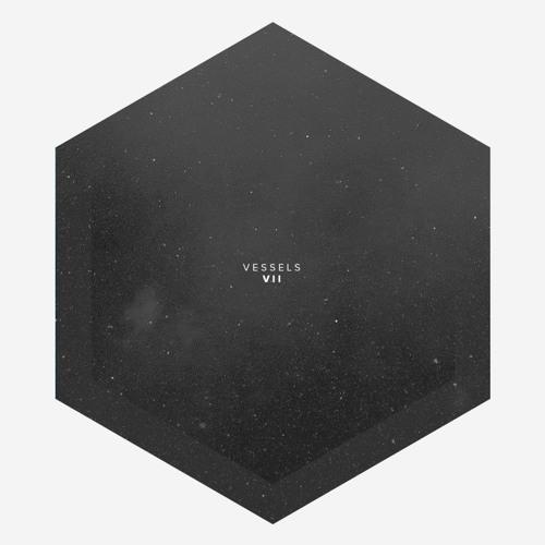 VA - Vessels VII [LP] 2019