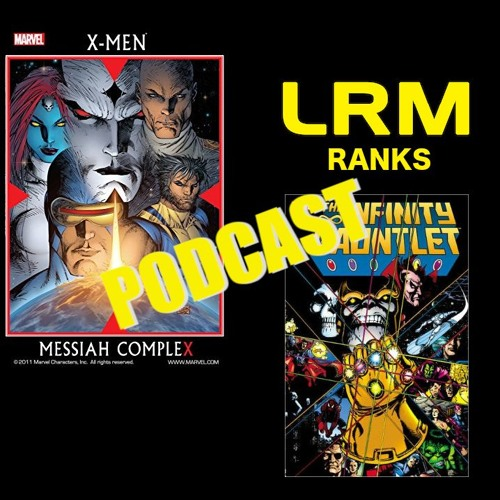 Forget The Movies, These Comic Stories Are The 3 Best Marvel Has | LRM Ranks It Podcast