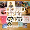 Liquid Beat Radio 05/24/19