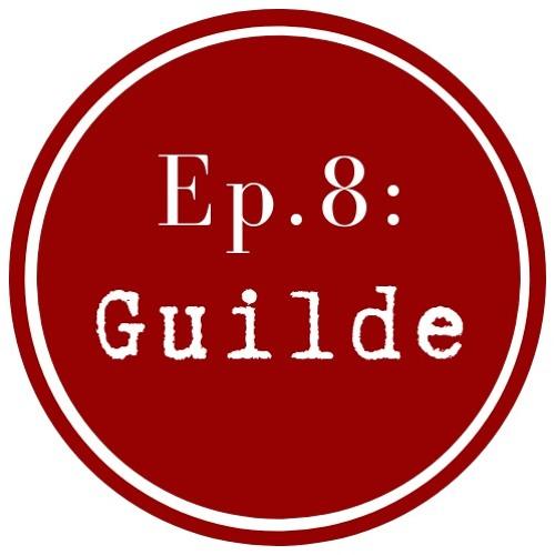Get Lit Ep. 8 Guilde