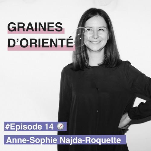 #14- Anne-Sophie Najda-Roquette, allier travail et plaisir