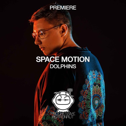 PREMIERE: Space Motion - Dolphins (Original Mix) [Atmosphere Records]