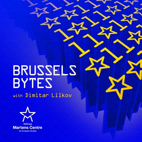Brussels Bytes, with Dimitar Lilkov