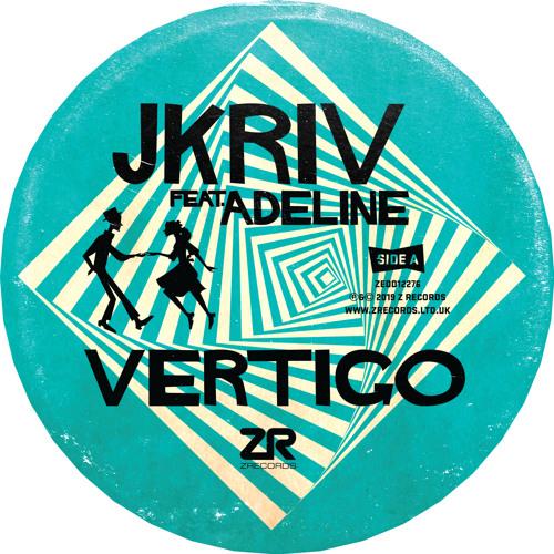 JKriv Feat. Adeline - Vertigo (Remixes)