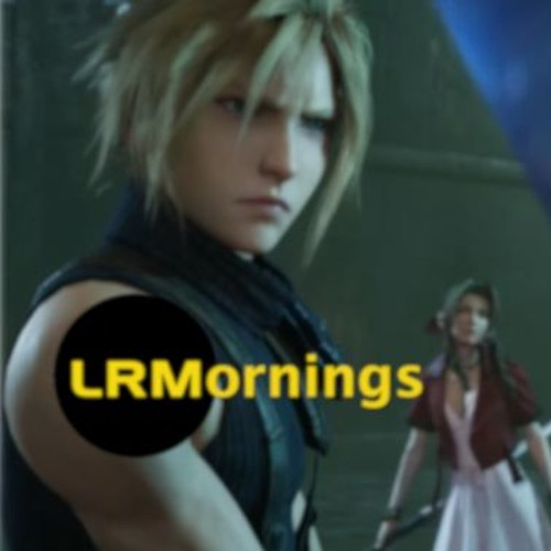 Final Fantasy VII: Remake Leak Gives Us The Feels And What's Next For Thor In The MCU | LRMornings