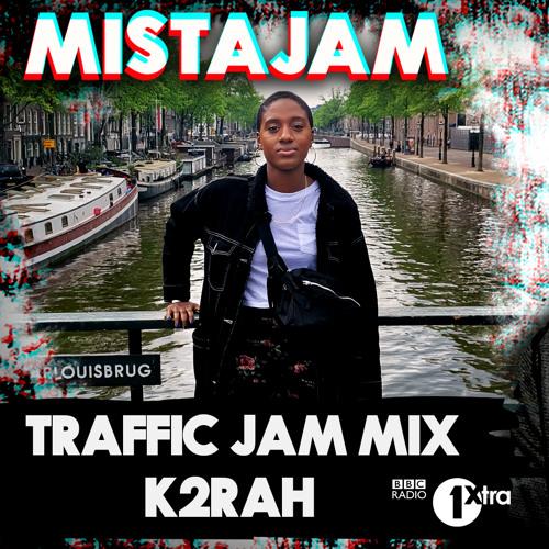 K2RAH | BBC Radio 1Xtra Traffic Jam Mix (guest mix)