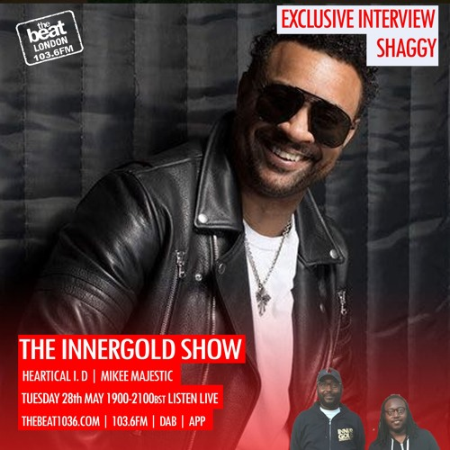 Shaggy Interview on the Inner Gold Show