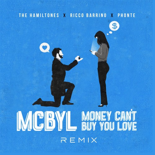Money Can't Buy You Love Remix Ft. Phonte