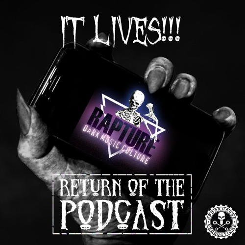 Rapture Radio - May 2019: Return Of The Podcast by DJ Skeletal