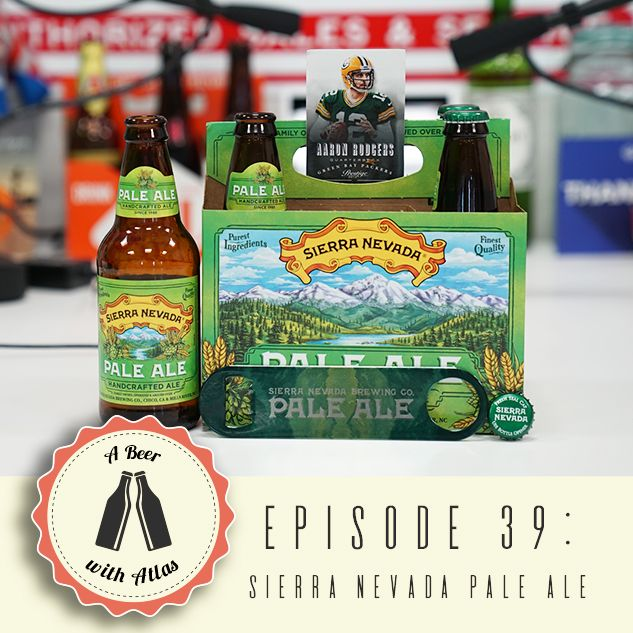 A Beer With Atlas #39 - Sierra Nevada Pale Ale