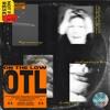 OTL - ft. BELO$ALO (Prod. Clxrity & The Baker)