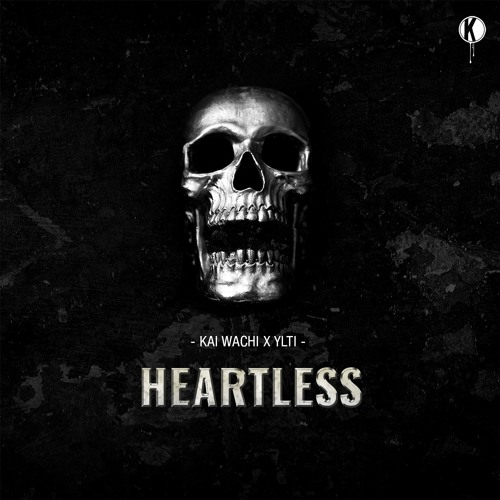 Kai Wachi x Ylti - Heartless