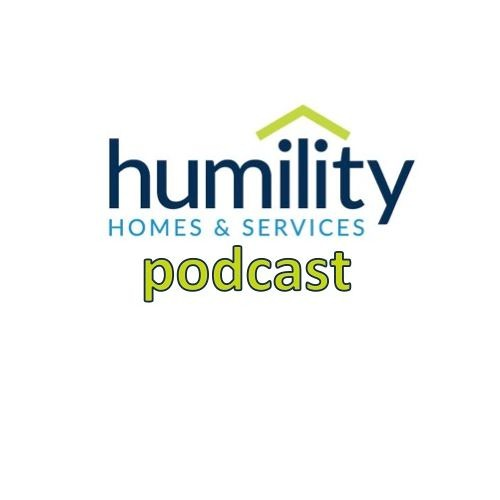 Humility Homes And Services Podcast - 0001